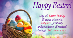 100 Happy Easter Messages, Wishes, Prayers To Send To Friends, Family