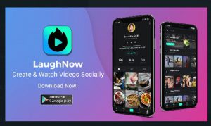 Home Grown Short Video Sharing App 'LaughNow' Launched In Africa